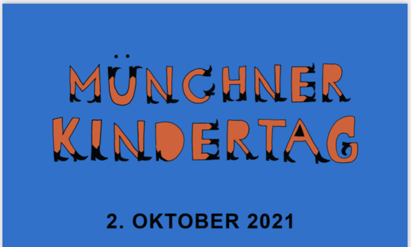 Münchner Kindertag am Samstag, den 2. Oktober 2021